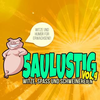 Der Spassdigga: Saulustig - Witze, Spass und Schweinereien, Vol. 4