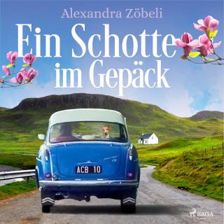 Alexandra Zöbeli: Ein Schotte im Gepäck