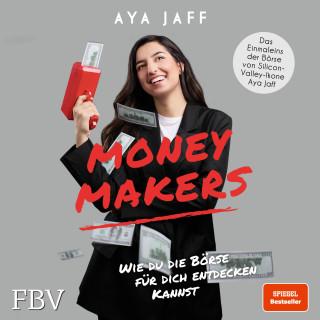 Aya Jaff: MONEYMAKERS