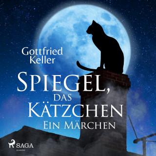 Gottfried Keller: Spiegel, das Kätzchen