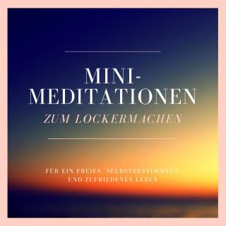 Patrick Lynen: Mini-Meditationen zum Lockermachen