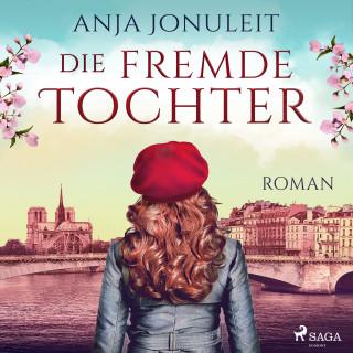 Anja Jonuleit: Die fremde Tochter