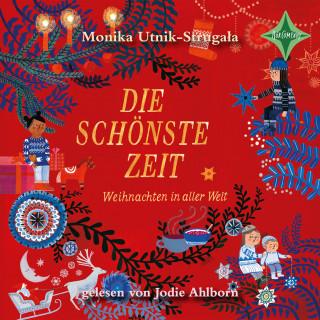 Monika Utnik-Strugała: Die schönste Zeit