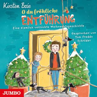 Kirsten Boie: O du fröhliche Entführung. Eine ziemlich verrückte Weihnachtsgeschichte