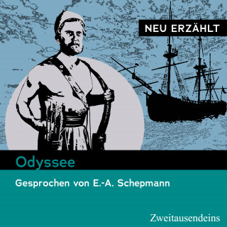 Homer: Odyssee – neu erzählt