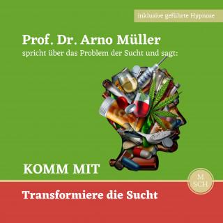 Prof. Dr. Arno Müller, Ulrike Schrempp: Komm mit