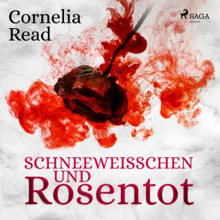 Cornelia Read: Schneeweißchen und Rosentot