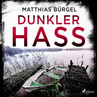 Matthias Bürgel: Dunkler Hass