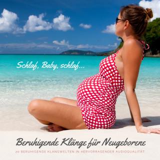 Kimberley Delvos: Schlaf, Baby, schlaf... Beruhigende Klänge für Neugeborene