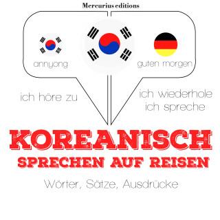JM Gardner: Koreanisch sprechen auf Reisen
