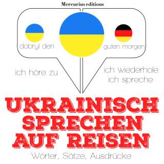JM Gardner: Ukrainisch sprechen auf Reisen