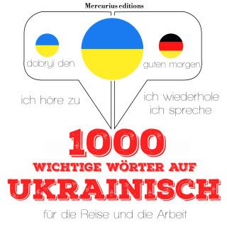 JM Gardner: 1000 wichtige Wörter auf Ukrainisch für die Reise und die Arbeit