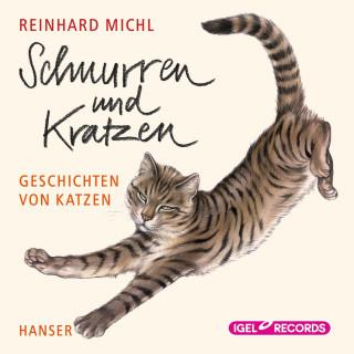 Reinhard Michl: Schnurren und Kratzen