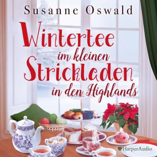 Susanne Oswald: Wintertee im kleinen Strickladen in den Highlands (ungekürzt)