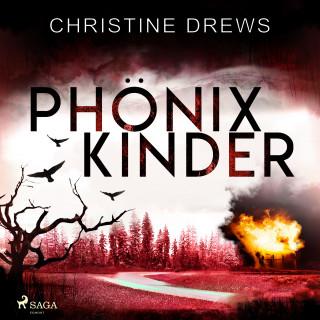 Christine Drews: Phönixkinder