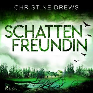 Christine Drews: Schattenfreundin