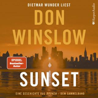 Don Winslow: Sunset. Eine Geschichte aus ''Broken'' - dem Sammelband