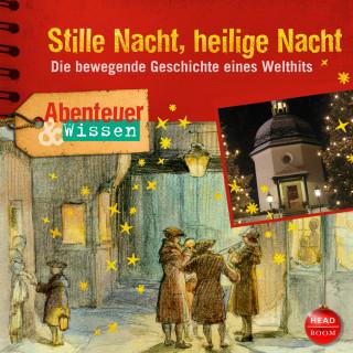 Gudrun Sulzenbacher: Abenteuer & Wissen - Stille Nacht, heilige Nacht
