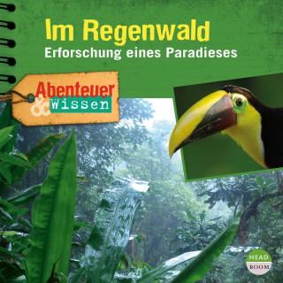 Theresia Singer, Daniela Wakonigg: Abenteuer & Wissen: Im Regenwald