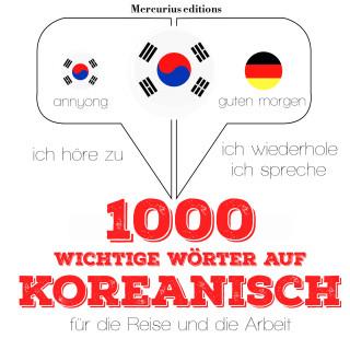 JM Gardner: 1000 wichtige Wörter auf Koreanisch für die Reise und die Arbeit