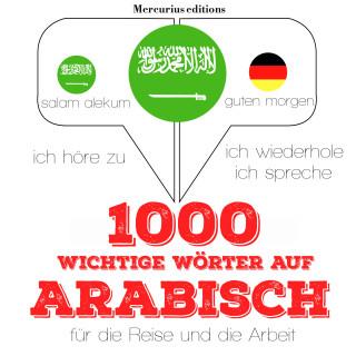 JM Gardner: 1000 wichtige Wörter auf Arabisch für die Reise und die Arbeit