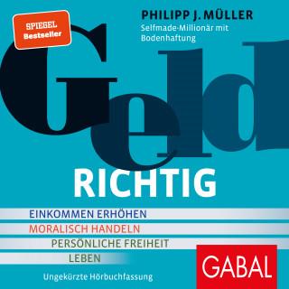 Philipp J. Müller: GELDRICHTIG