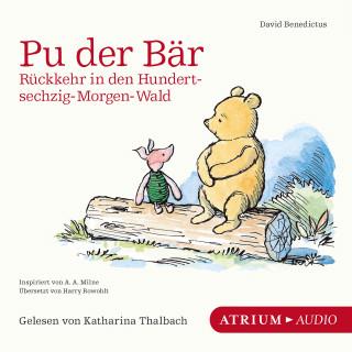 David Benedictus: Pu der Bär. Rückkehr in den Hundertsechzig-Morgen-Wald