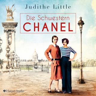 Judithe Little: Die Schwestern Chanel (ungekürzt)