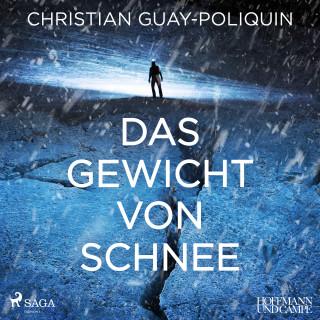 Christian Guay-Poliquin: Das Gewicht von Schnee