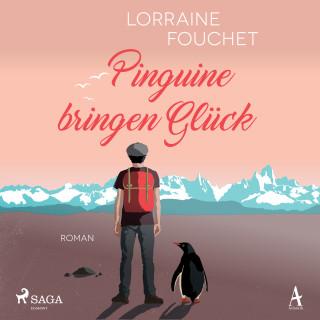 Lorraine Fouchet: Pinguine bringen Glück