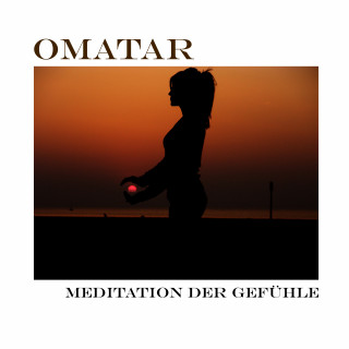 Omatar: Meditation der Gefühle