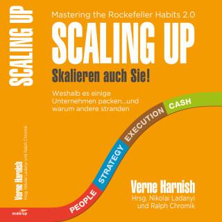 Verne Harnish: Scaling Up Skalieren auch Sie!