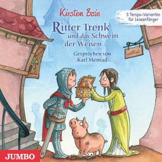 Kirsten Boie: Ritter Trenk und das Schwein der Weisen