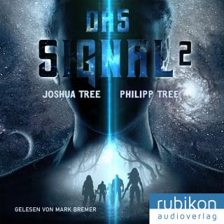 Philipp Tree, Joshua Tree: Das Signal 2