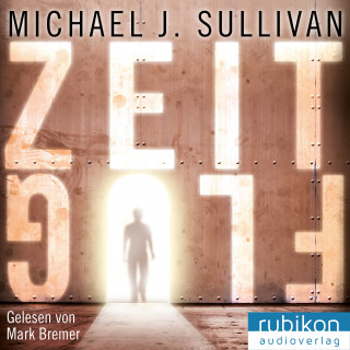 Michael J. Sullivan: Zeitflug