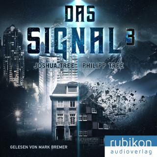 Joshua Tree: Das Signal 3
