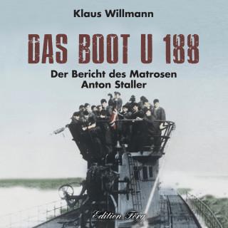 Klaus Willmann: Das Boot U 188