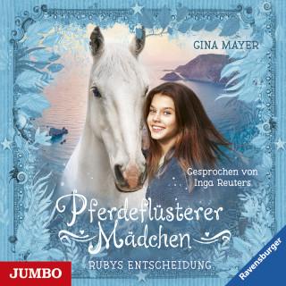 Gina Mayer: Pferdeflüsterer Mädchen. Rubys Entscheidung