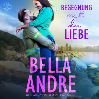 Bella Andre: Begegnung mit der Liebe (Die Sullivans 3)