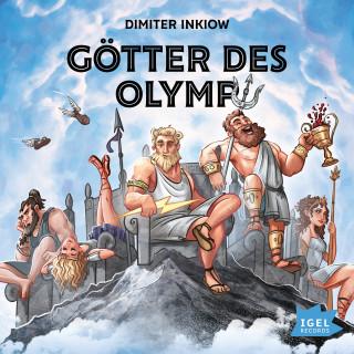 Dimiter Inkiow: Götter des Olymp