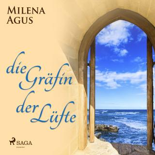 Milena Agus: Die Gräfin der Lüfte