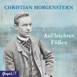 Christian Morgenstern: Auf leichten Füßen
