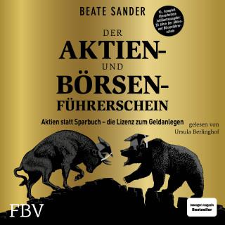 Beate Sander: Der Aktien- und Börsenführerschein – Jubiläumsausgabe