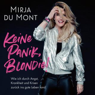 Mirja du Mont: Keine Panik, Blondie