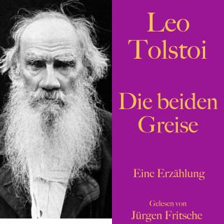 Leo Tolstoi: Leo Tolstoi: Die beiden Greise