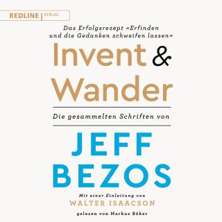 """Jeff Bezos: Invent and Wander – Das Erfolgsrezept """"Erfinden und die Gedanken schweifen lassen"""""""
