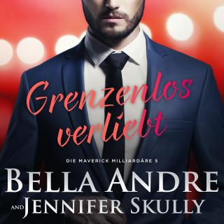 Bella Andre, Jennifer Skully: Grenzenlos verliebt (Die Maverick Milliardäre 5)