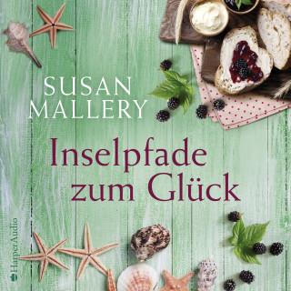 Susan Mallery: Inselpfade zum Glück (ungekürzt)