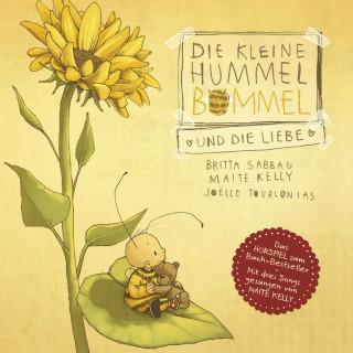 Maite Kelly, Britta Sabbag, Anja Herrenbrück: Die kleine Hummel Bommel und die Liebe