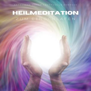 Yella A. Deeken: Heilmeditation zum Einschlafen: Aktiviere Deine lichtvolle Energie (Lichtmeditation)